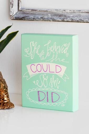 She Believed She Could So She Did Mint Box Sign