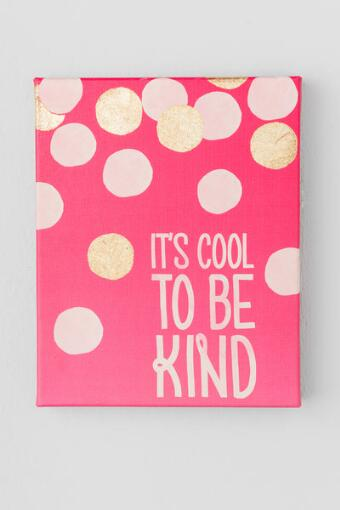 Cool to Be Kind Canvas Wall Decor