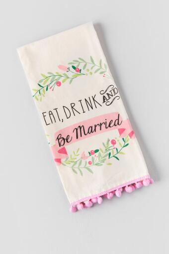 Eat Drink and Be Married Tea Towel